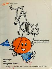 Cover of: The new TA for kids...and grown-ups too | Alvyn M. Freed