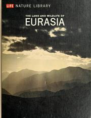The land and wildlife of Eurasia by François Bourlière