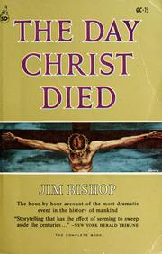 Cover of: The day Christ died | Jim Bishop