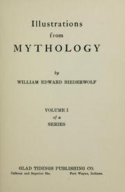 Cover of: Illustrations from mythology | William E. Biederwolf