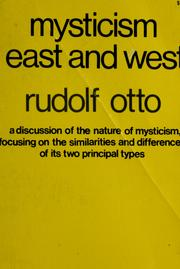 Cover of: Mysticism east and west | Rudolf Otto