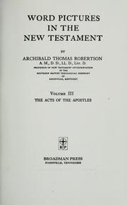 Cover of: Word pictures in the New Testament by Robertson, Archibald Thomas