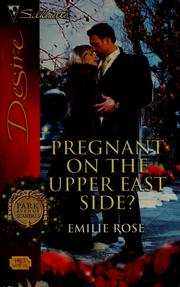 Cover of: Pregnant on the upper east side? by Emilie Rose