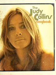 Cover of: The Judy Collins songbook | Collins, Judy,
