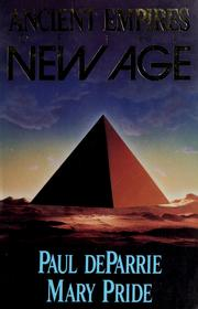Cover of: Ancient empires of the new age | Paul DeParrie