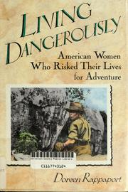 Cover of: Living dangerously | Doreen Rappaport