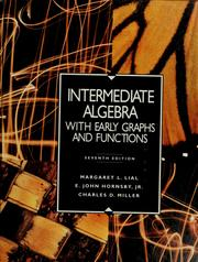 Cover of: Intermediate algebra with early graphs and functions | Margaret L. Lial