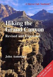 Hiking the Grand Canyon by John Annerino
