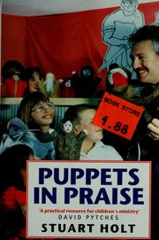 Cover of: Puppets in praise | Stuart Holt