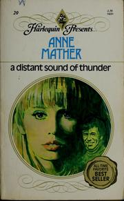 A distant sound of thunder