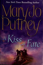 Cover of: A kiss of fate | Mary Jo Putney