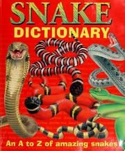 Cover of: Snake Dictionary | Clint Twist