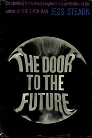 The door to the future by Jess Stearn