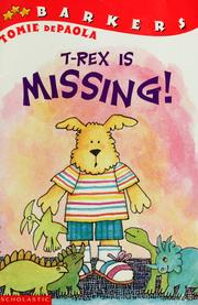 Cover of: T-Rex Is Missing! (Barkers) | Jean Little