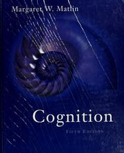 Cover of: Cognition | Margaret W. Matlin