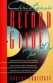 Cover of: Christgau's record guide | Robert Christgau