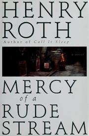 Cover of: Mercy of a rude stream by Henry Roth