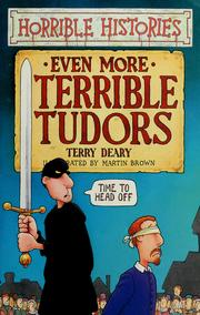 Cover of: Even More Terrible Tudors | Terry Deary