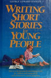 Cover of: Writing short stories for young people by George Edward Stanley