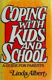 Cover of: Coping with kids and school | Linda Albert