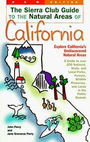 Cover of: The Sierra Club Guide to the Natural Areas of California (Sierra Club Guides to the Natural Areas of the United States) | Jane Greverus Perry