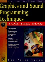 Cover of: Graphics and sound programming for the Mac | Dan Parks Sydow