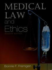 Cover of: Medical law and ethics | Bonnie F. Fremgen