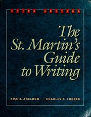 The St. Martin's Guide to Writing by Rise B. Axelrod, Charles R. Cooper