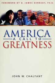 Cover of: America-A Call To Greatness | John W. Chalfant