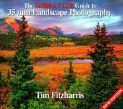 Cover of: The Sierra Club Guide to 35Mm Landscape Photography | Tim Fitzharris
