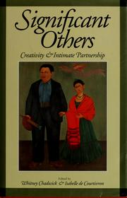Cover of: Significant others by edited by Whitney Chadwick and Isabelle de Courtivron ; with 76 illustrations.