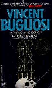 Cover of: And the sea will tell by Vincent Bugliosi