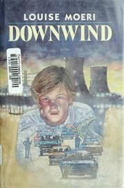 Cover of: Downwind | Louise Moeri
