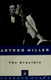 Cover of: The crucible by Arthur Miller