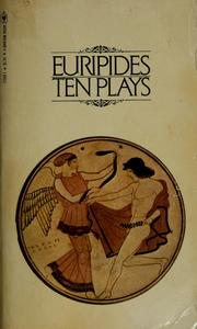 Cover of: Ten plays | Euripides