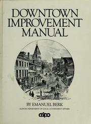 Downtown improvement manual by Emanuel Berk