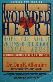 The Wounded Heart by Dan B. Allender