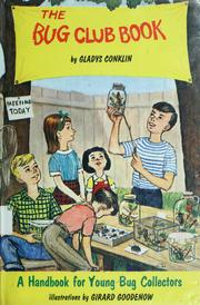 Cover of: The bug club book | Gladys Plemon Conklin