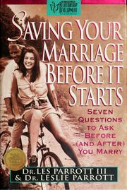 Cover of: Saving your marriage before it starts | Les Parrott