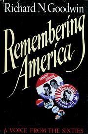 Remembering America by Richard N. Goodwin