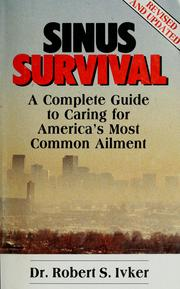 Cover of: Sinus survival | Robert S. Ivker