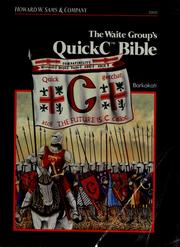 Cover of: The Waite Group's QuickC bible | Nabajyoti Barkakati