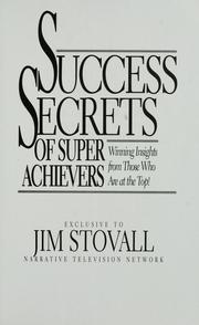 Cover of: Success secrets of super achievers | Jim Stovall