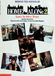 Cover of: Behind the scenes of Home alone 2 | Jordan Horowitz