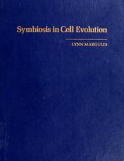 Symbiosis in cell evolution by Lynn Margulis