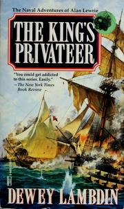 The King's Privateer (Alan Lewrie Naval Adventures) by Dewey Lambdin