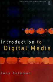 Cover of: An introduction to digital media | Tony Feldman