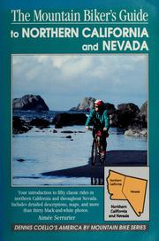Cover of: The mountain biker's guide to Northern California and Nevada | Aimée Serrurier