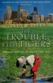 Cover of: The trouble with tigers | Victor Mallet