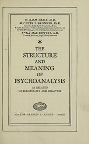 Cover of: The structure and meaning of psychoanalysis as related to personality and behavior
